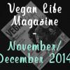 Vegan Life Magazine – November/December 2014