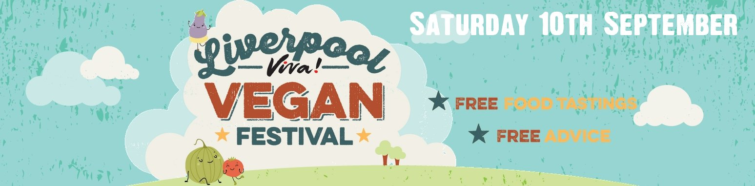 Liverpool Viva! Vegan Festival - Sept 10th