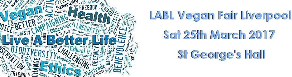 LABL Vegan Fair Liverpool - Sat 25th March 2017 - St George's Hall